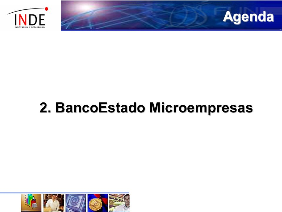 Agenda 2. BancoEstado Microempresas