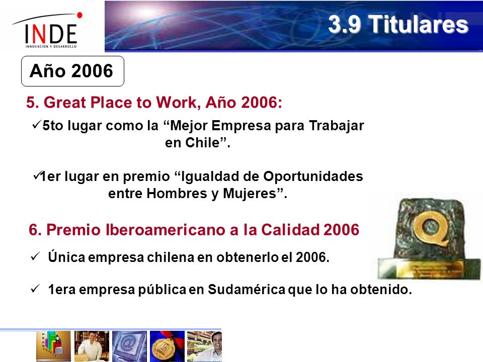 3.9 Titulares Año 2006 5. Great Place to Work, Año 2006: