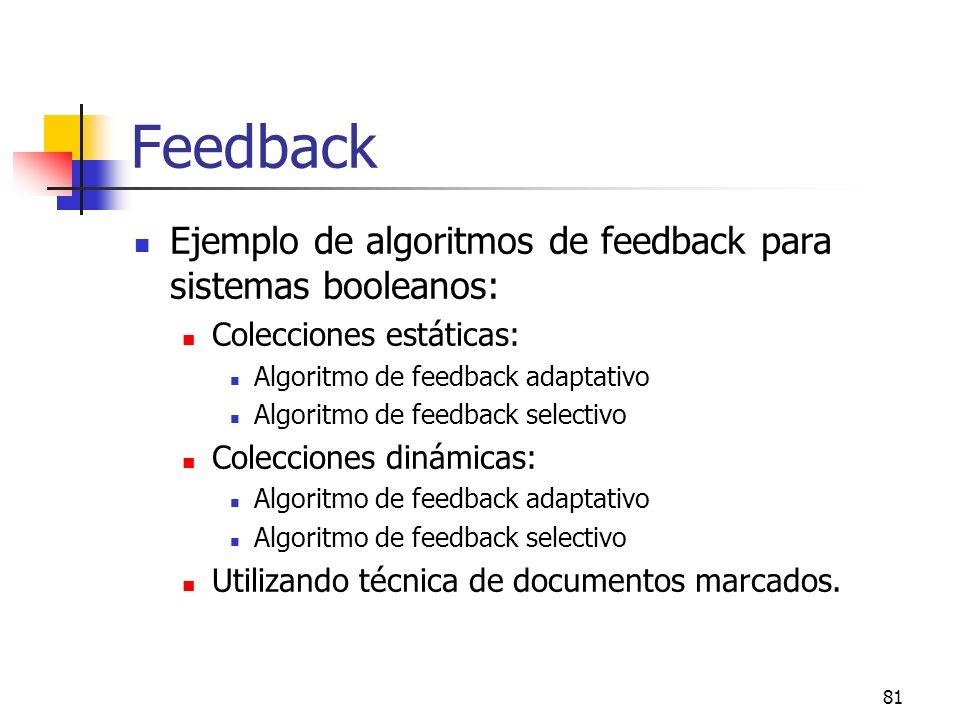 Feedback Ejemplo de algoritmos de feedback para sistemas booleanos: