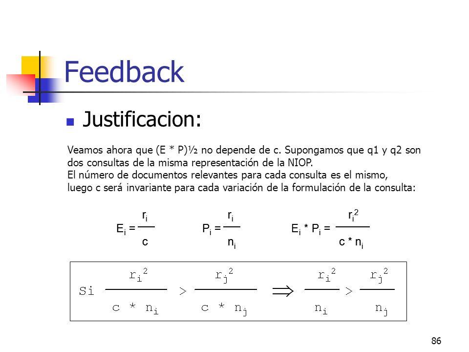 Feedback Justificacion: r E = c P n * c * n