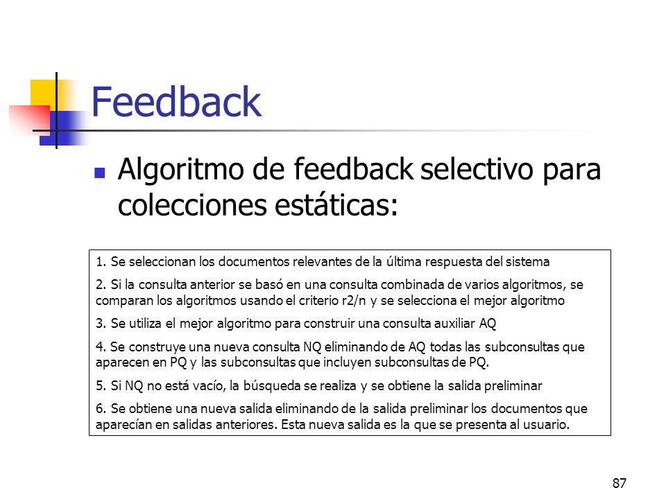 Feedback Algoritmo de feedback selectivo para colecciones estáticas: