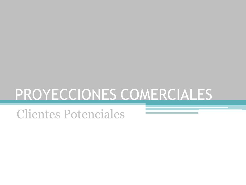 PROYECCIONES COMERCIALES