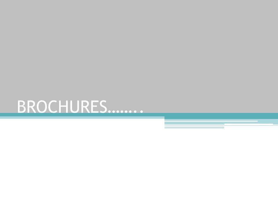 BROCHURES……..