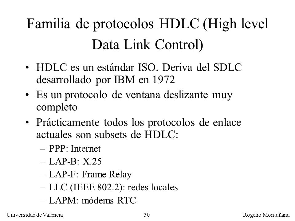 Familia de protocolos HDLC (High level Data Link Control)