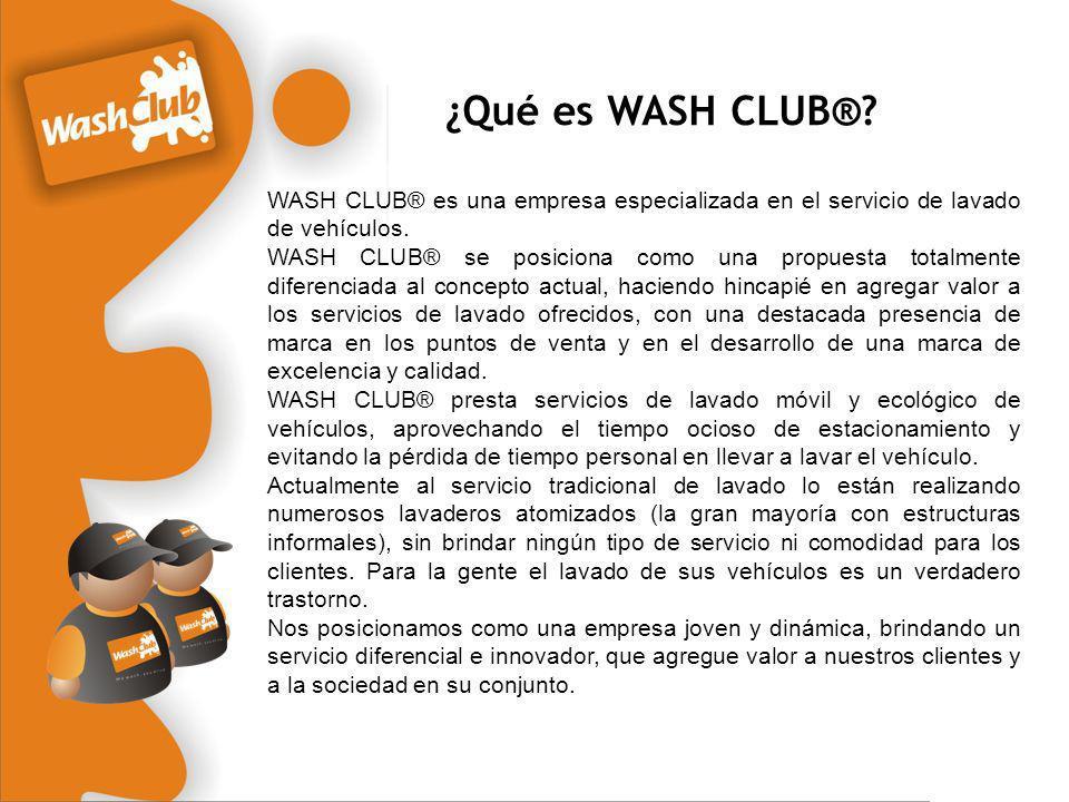¿Qué es WASH CLUB® WASH CLUB® es una empresa especializada en el servicio de lavado de vehículos.
