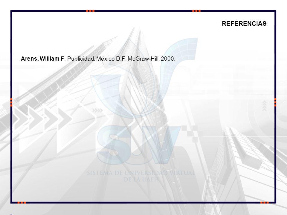 Arens, William F. Publicidad. México D.F: McGraw-Hill, 2000.