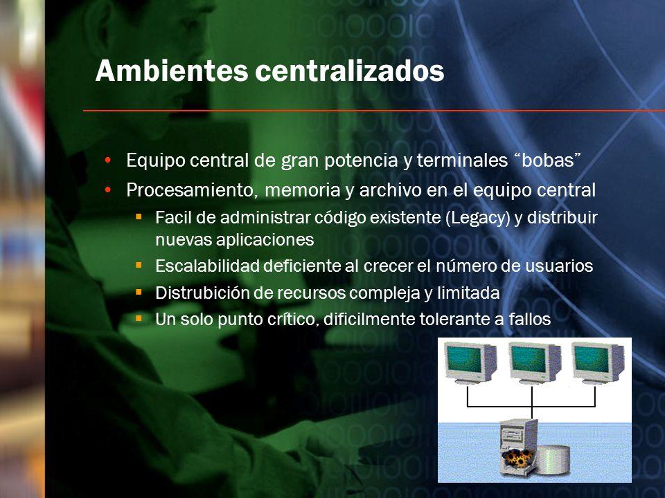 Ambientes centralizados