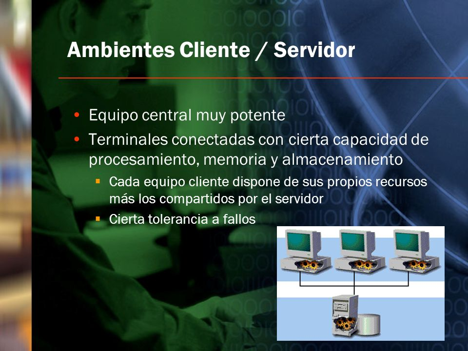 Ambientes Cliente / Servidor