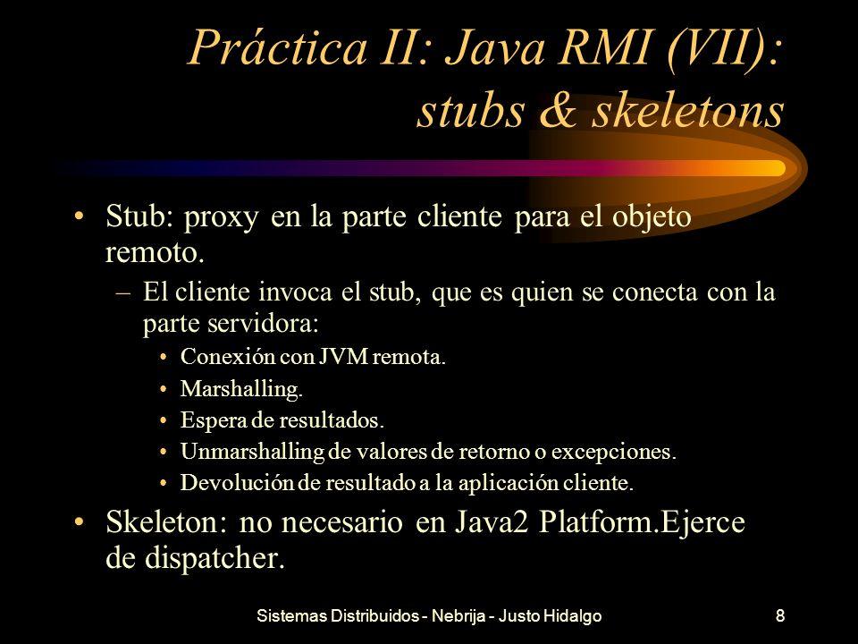 Práctica II: Java RMI (VII): stubs & skeletons