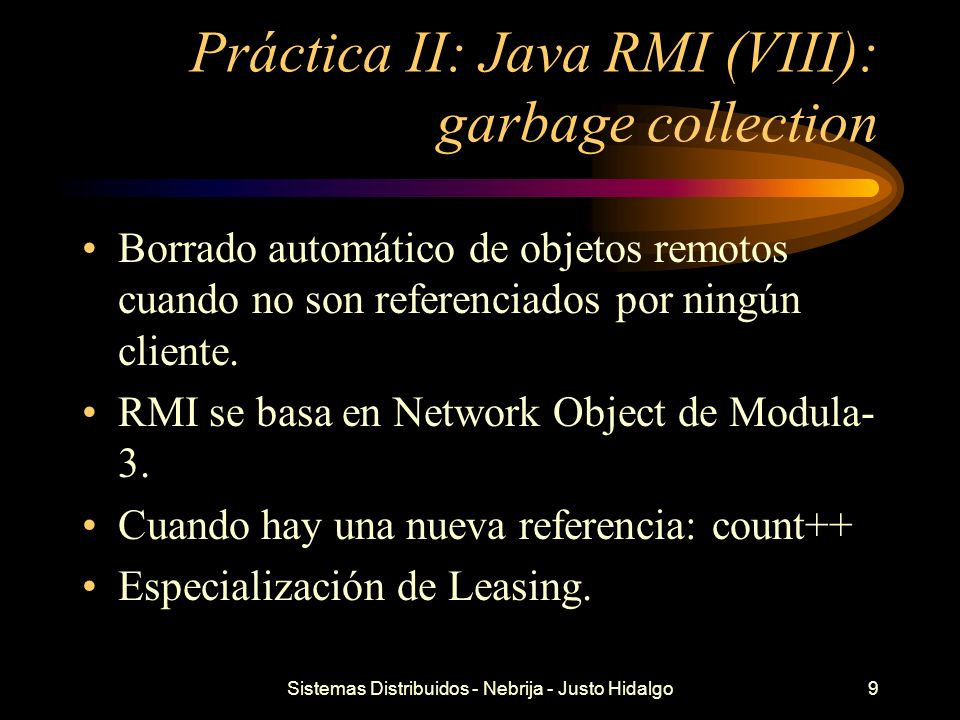 Práctica II: Java RMI (VIII): garbage collection