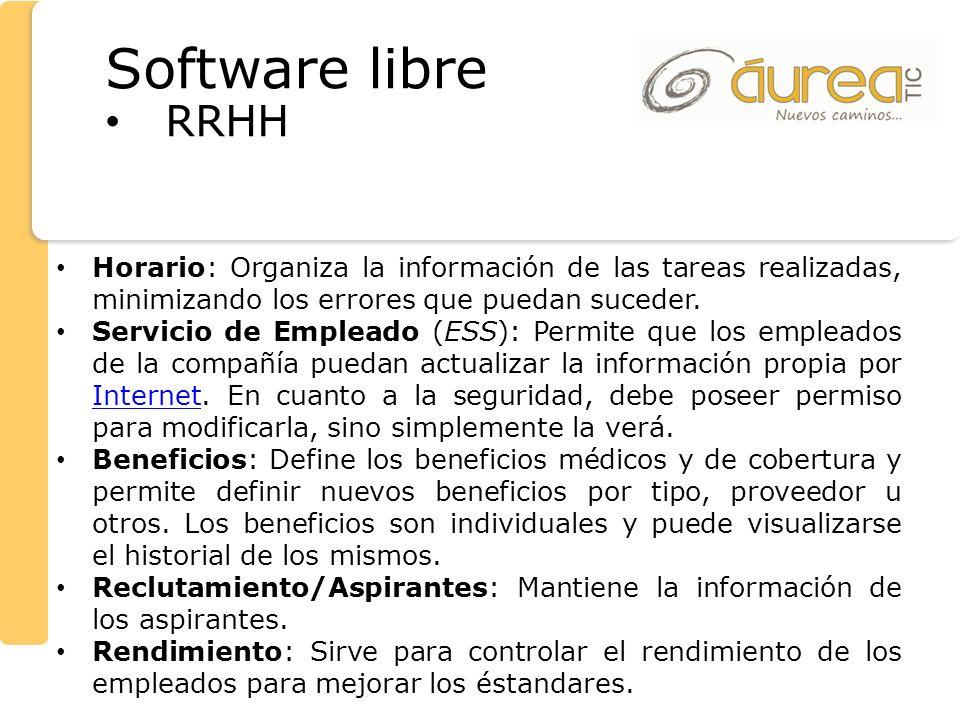 Software libre RRHH. Horario: Organiza la información de las tareas realizadas, minimizando los errores que puedan suceder.