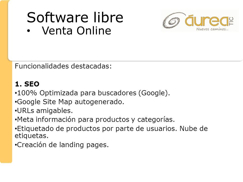 Software libre Venta Online Funcionalidades destacadas: 1. SEO