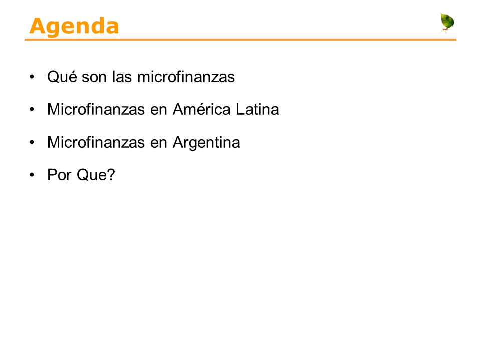 Agenda Qué son las microfinanzas Microfinanzas en América Latina