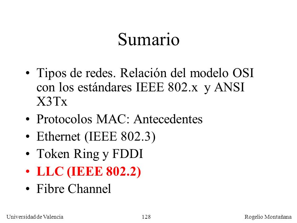 Redes Locales Sumario. Tipos de redes. Relación del modelo OSI con los estándares IEEE 802.x y ANSI X3Tx.