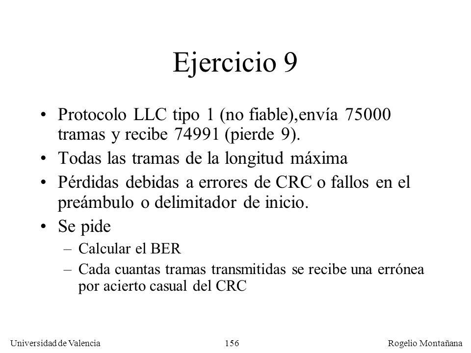Redes Locales Ejercicio 9. Protocolo LLC tipo 1 (no fiable),envía 75000 tramas y recibe 74991 (pierde 9).