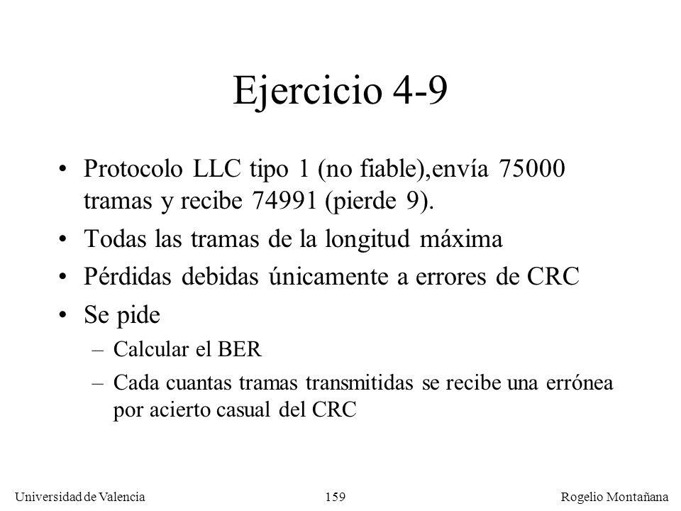Redes Locales Ejercicio 4-9. Protocolo LLC tipo 1 (no fiable),envía 75000 tramas y recibe 74991 (pierde 9).