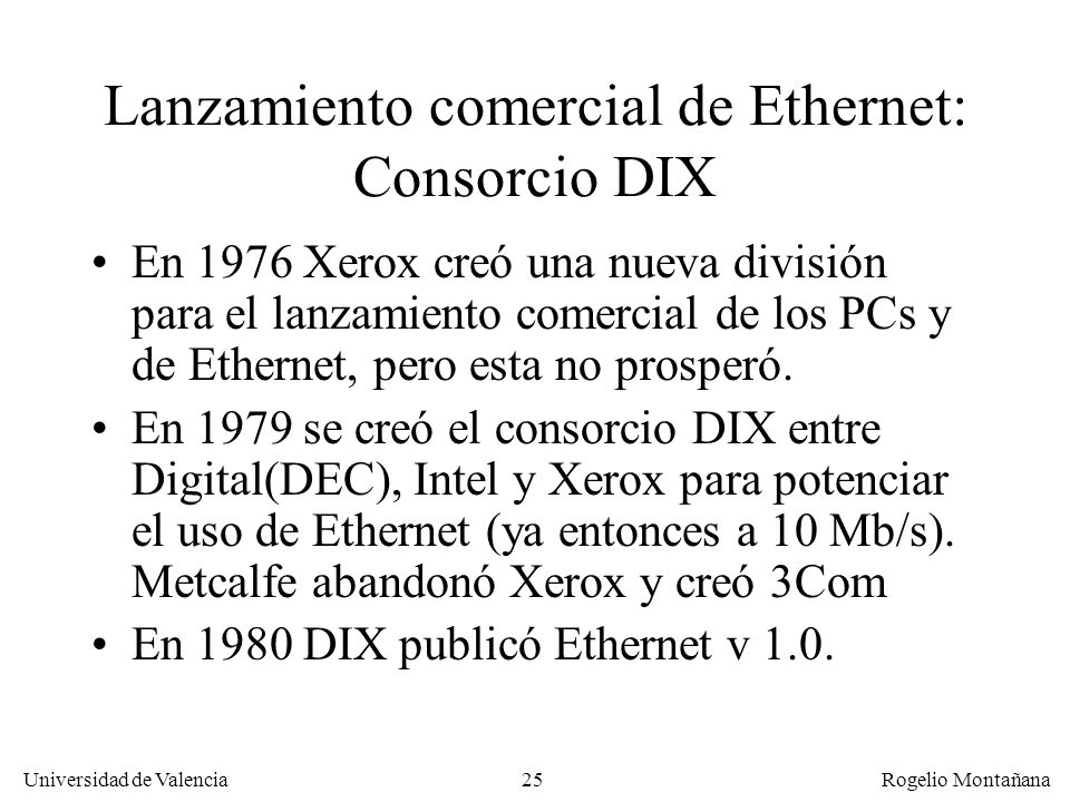 Lanzamiento comercial de Ethernet: Consorcio DIX