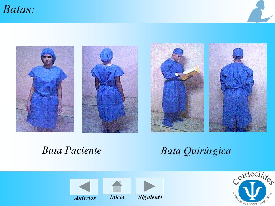 Batas: Bata Paciente Bata Quirúrgica Anterior Inicio Siguiente