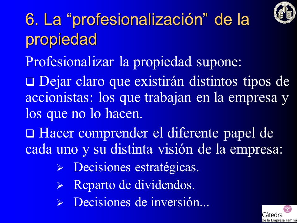 6. La profesionalización de la propiedad