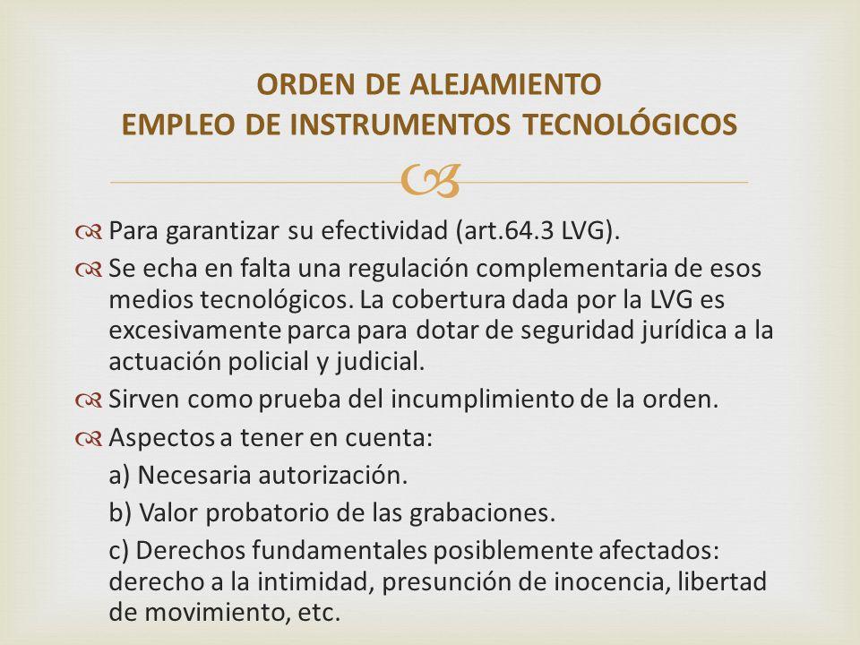 ORDEN DE ALEJAMIENTO EMPLEO DE INSTRUMENTOS TECNOLÓGICOS