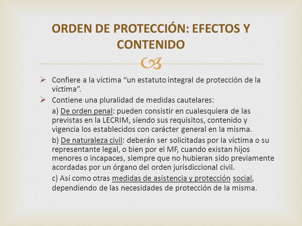 ORDEN DE PROTECCIÓN: EFECTOS Y CONTENIDO