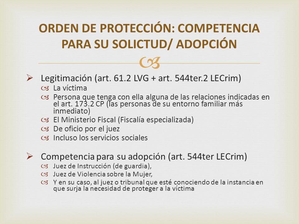 ORDEN DE PROTECCIÓN: COMPETENCIA PARA SU SOLICTUD/ ADOPCIÓN