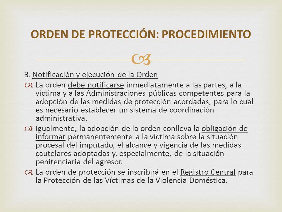 ORDEN DE PROTECCIÓN: PROCEDIMIENTO