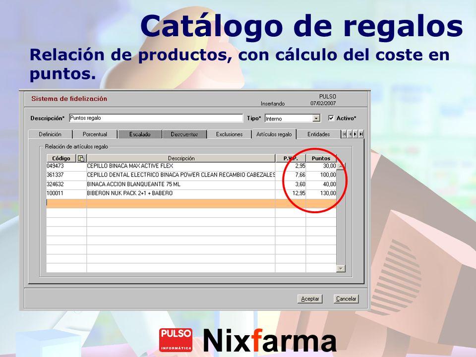 Catálogo de regalos Relación de productos, con cálculo del coste en puntos.