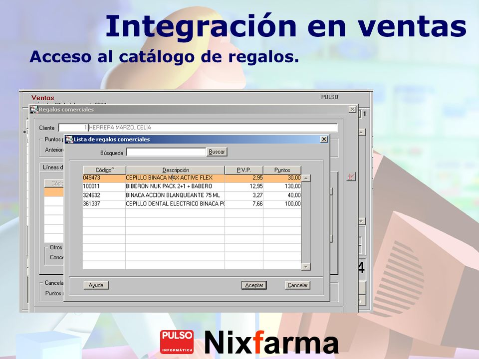 Integración en ventas Acceso al catálogo de regalos.