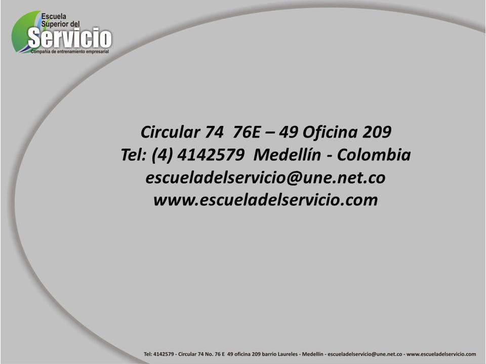 Tel: (4) 4142579 Medellín - Colombia