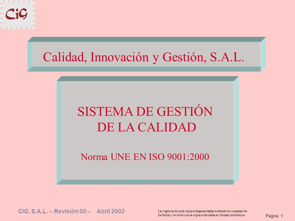 Calidad, Innovación y Gestión, S.A.L.
