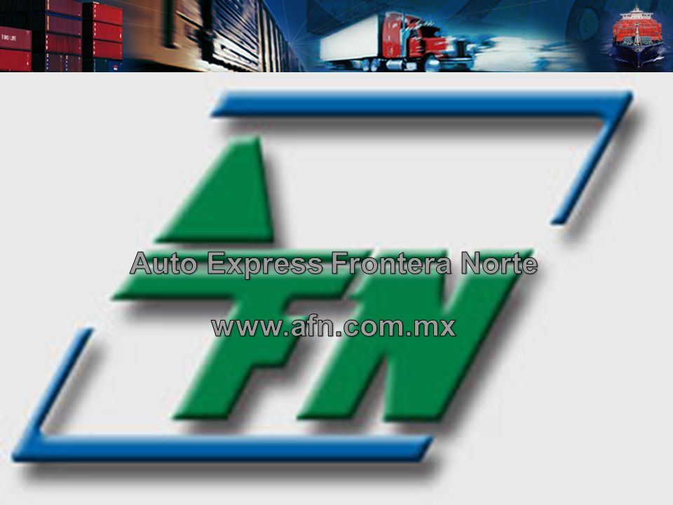 Auto Express Frontera Norte www.afn.com.mx