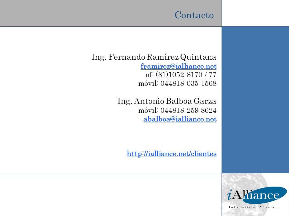 Contacto Ing. Fernando Ramírez Quintana Ing. Antonio Balboa Garza