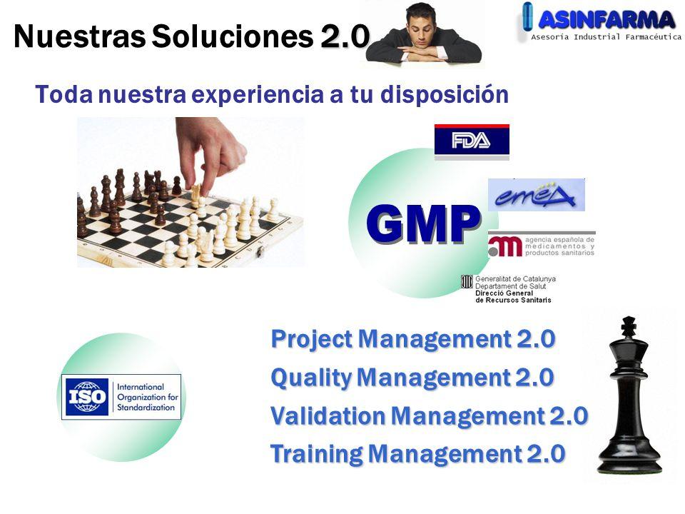 Nuestras Soluciones 2.0 GMP Toda nuestra experiencia a tu disposición