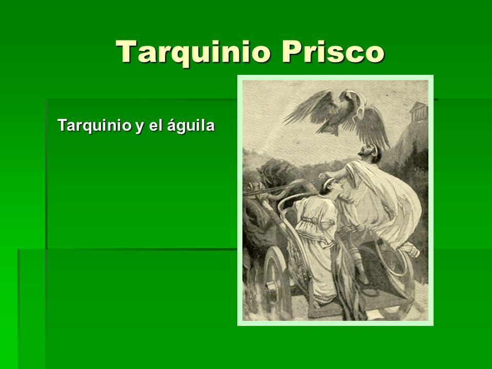 Tarquinio Prisco Tarquinio y el águila