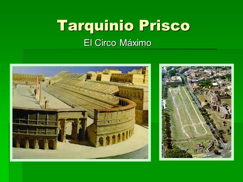 Tarquinio Prisco El Circo Máximo