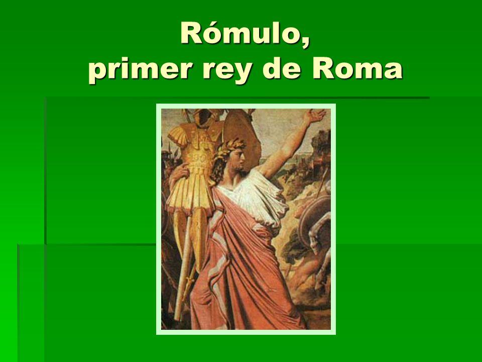Rómulo, primer rey de Roma