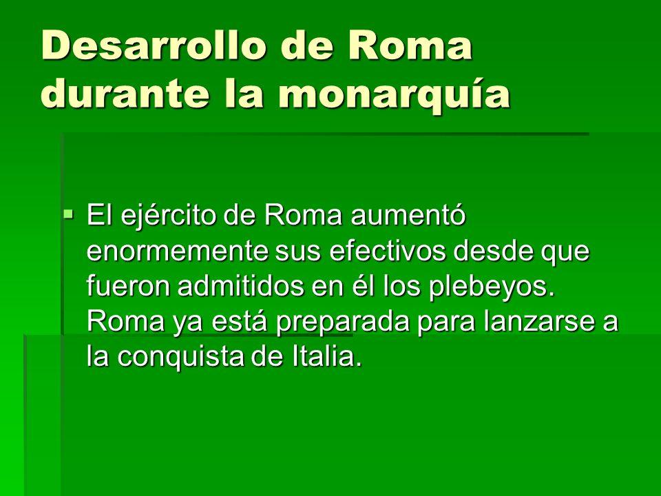 Desarrollo de Roma durante la monarquía