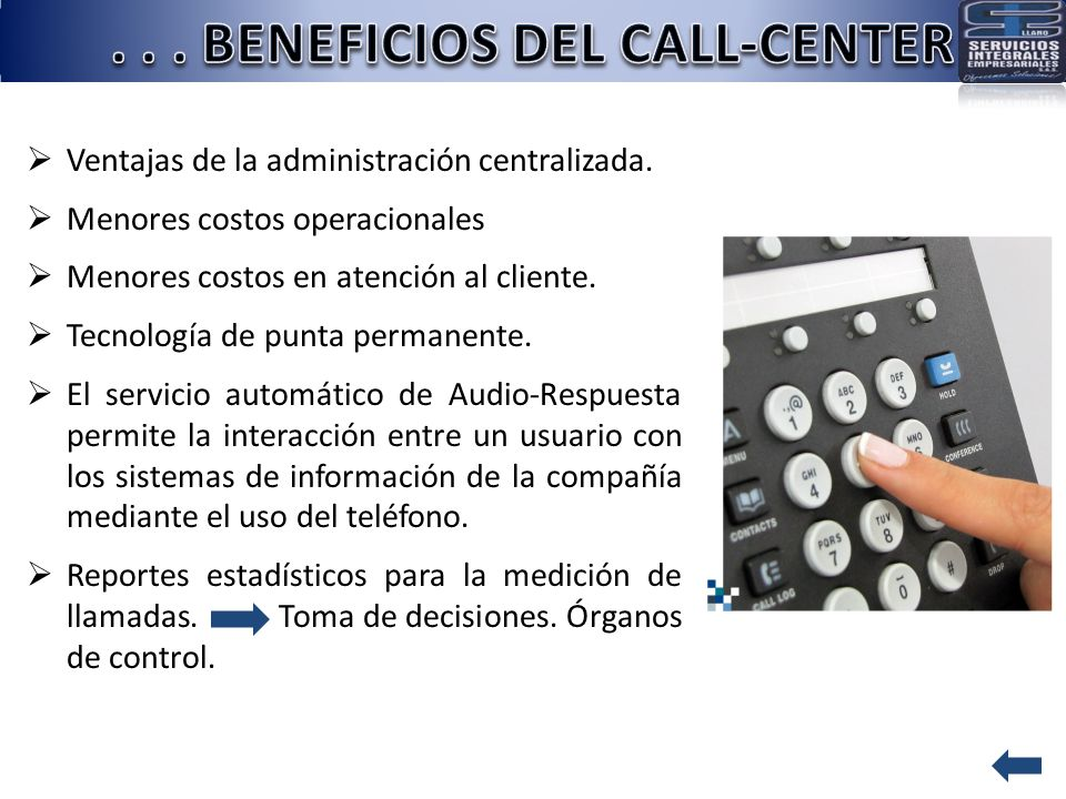 . . . BENEFICIOS DEL CALL-CENTER