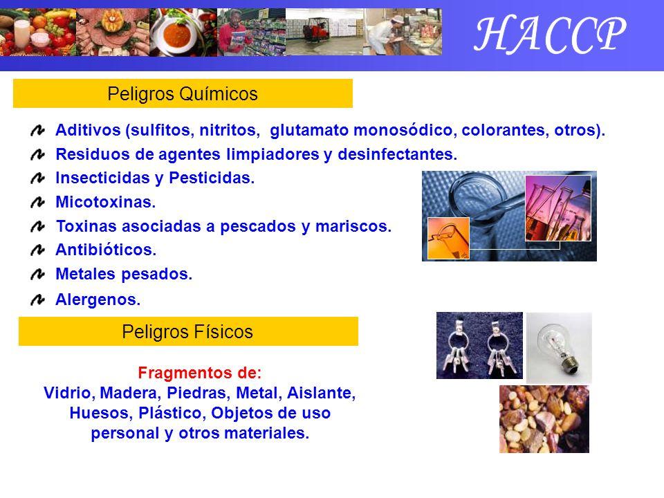 HACCP Peligros Químicos Peligros Físicos