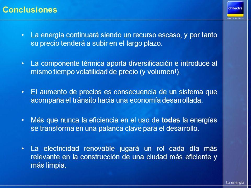 Conclusiones La energía continuará siendo un recurso escaso, y por tanto su precio tenderá a subir en el largo plazo.