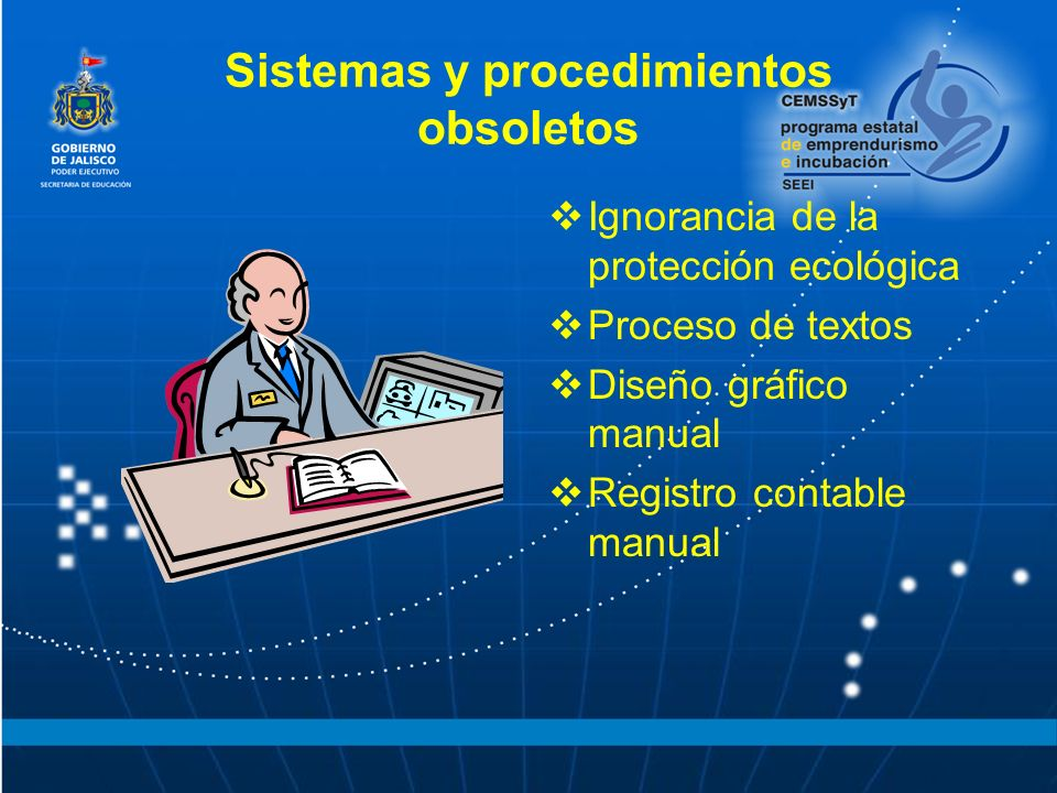Sistemas y procedimientos obsoletos