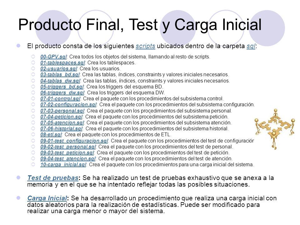 Producto Final, Test y Carga Inicial