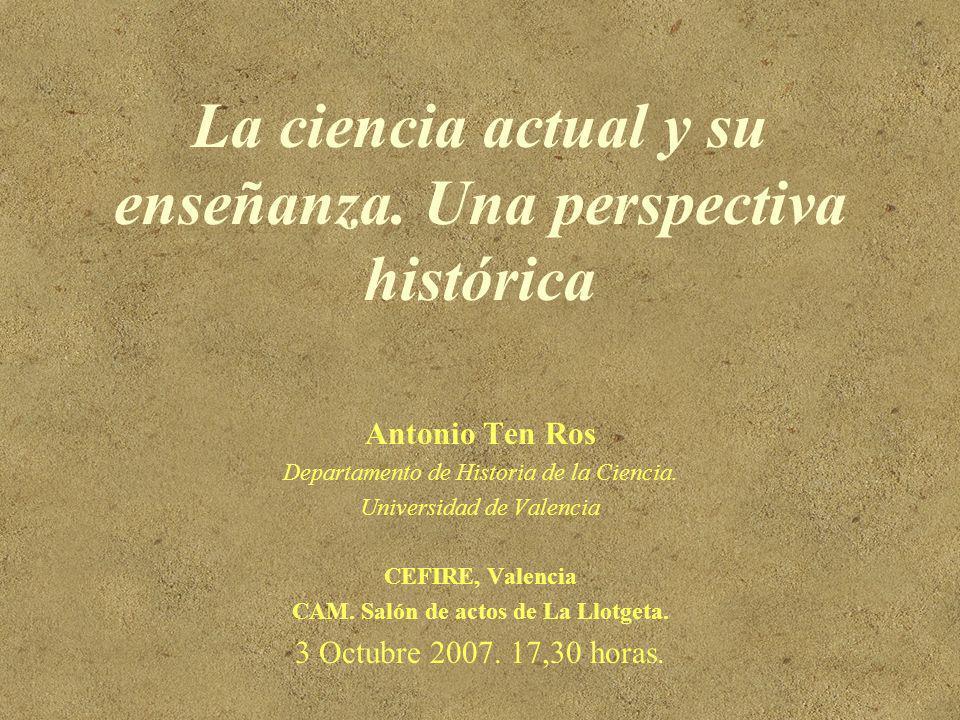La ciencia actual y su enseñanza. Una perspectiva histórica