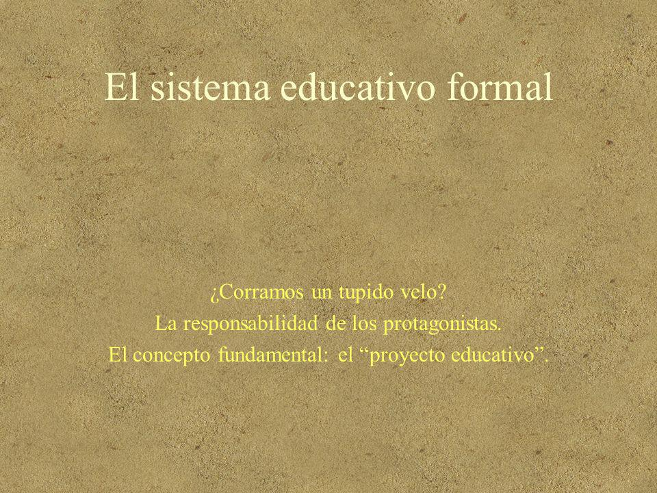 El sistema educativo formal