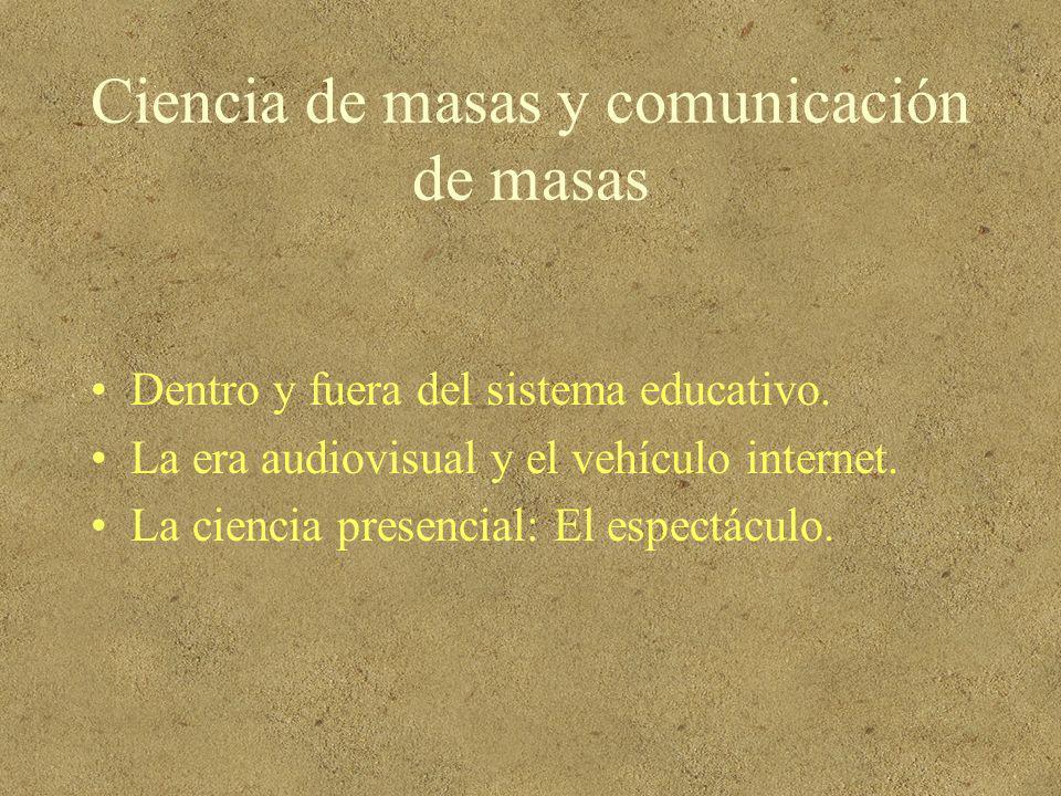 Ciencia de masas y comunicación de masas