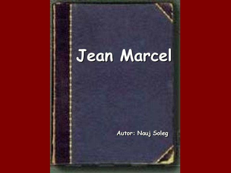 Jean Marcel Autor: Nauj Soleg