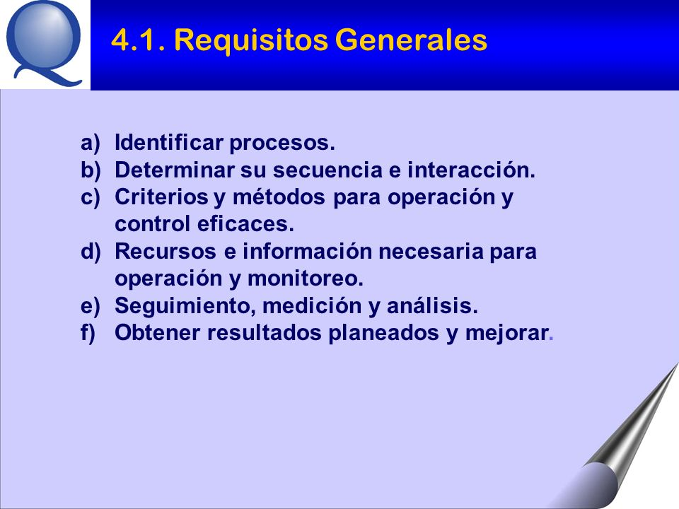 4.1. Requisitos Generales Identificar procesos.