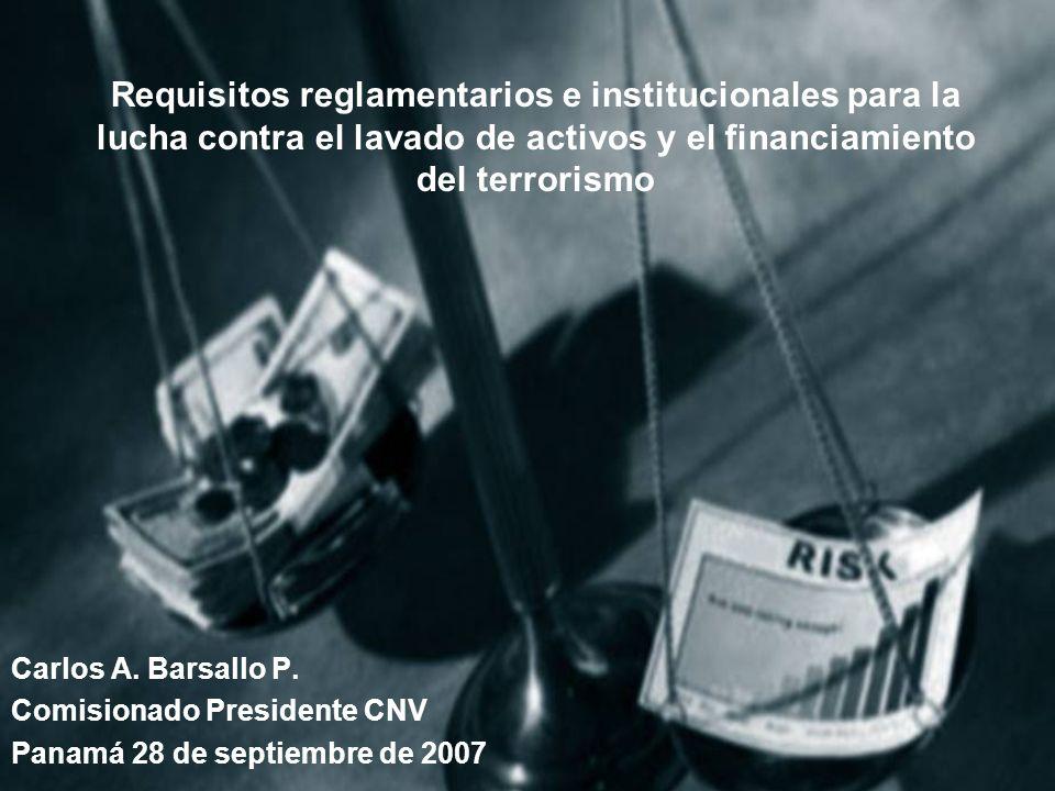 Requisitos reglamentarios e institucionales para la lucha contra el lavado de activos y el financiamiento del terrorismo