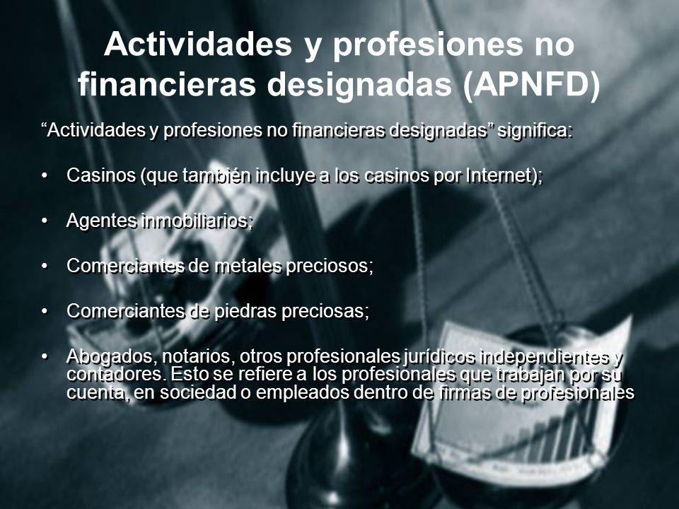Actividades y profesiones no financieras designadas (APNFD)